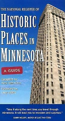 The National Register of Historic Places in Minnesota  (ExLib) by Mary Ann Nord