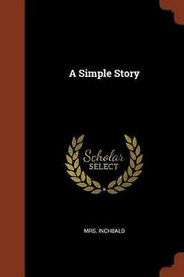 Simple Story by Mrs Inchbald Paperback Book Free Shipping!