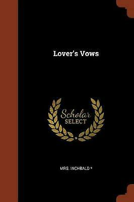 Lover's Vows by Mrs Inchbald Paperback Book Free Shipping!