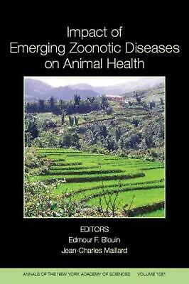 Impact of Emerging Zoonotic Diseases on Animal Health: 8th Biennial Conference o