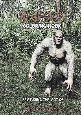 Bigfoot Coloring Book by Mike Gagnon (English) Paperback Book Free Shipping!