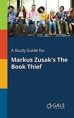 A Study Guide for Markus Zusak's The Book Thief by Cengage Learning Gale (Englis