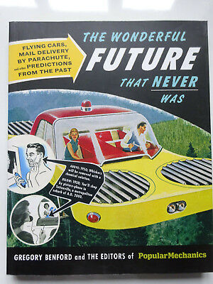 THE WONDERFUL FUTURE THAT NEVER WAS Paperback Book by Gregory Benford - EX Cond!