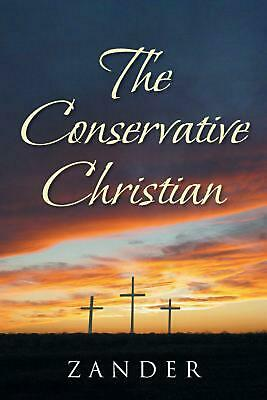 The Conservative Christian by Zander Paperback Book Free Shipping!