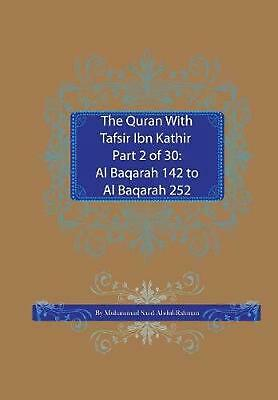 Quran With Tafsir Ibn Kathir Part 2 of 30: Al Baqarah 142 to Al Baqarah 252 by M
