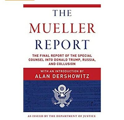 The Mueller Report: The Final Report of the Special Counsel Paperback