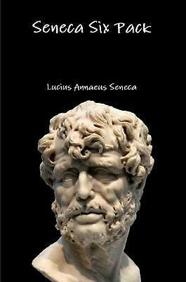 Seneca Six Pack by Lucius Annaeus Seneca (English) Paperback Book Free Shipping!
