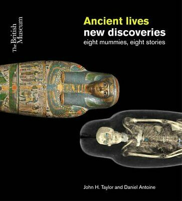 Ancient Lives: New Discoveries by John H. Taylor New Paperback Book