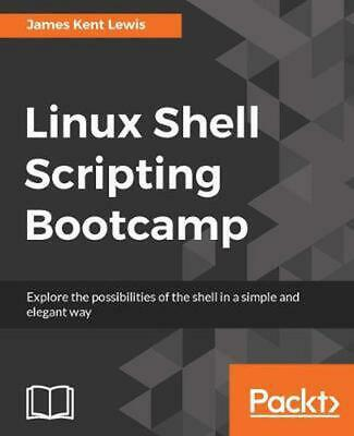 Linux Shell Scripting Bootcamp by James Kent Lewis (English) Paperback Book Free