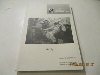Journal Of The Society For Historical Archaeology 2005 Vol. 39 Number 1 Sin City