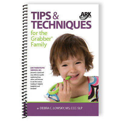 Tips & Techniques Exercise Book Ark PGrabber® Oral Motor Sensory Chew Tools