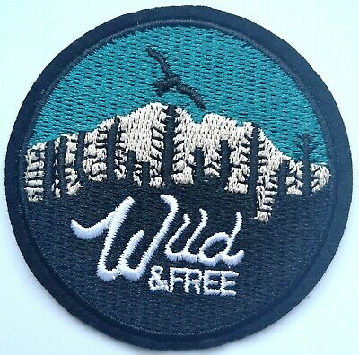 Wild and free embroidered patch wellbeing relaxation awareness camping happy