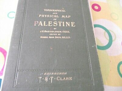 Topographical Physical and Biblical MAP OF PALESTINE 1901 J G Bartholomew