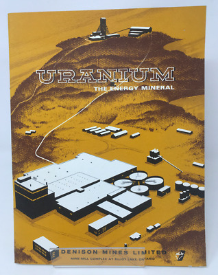 Uranium the Energy Mineral Booklet by Denison Mines 1969