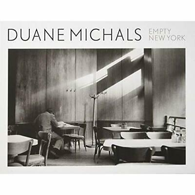 Empty New York - Hardback NEW MIchals, Duane 01/10/2018