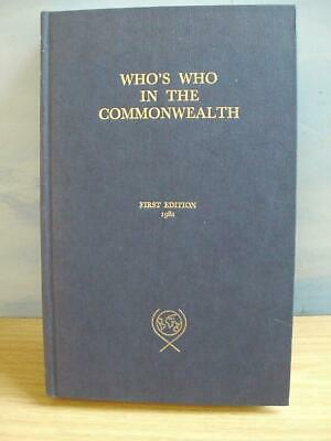 WHO'S WHO IN THE COMMONWEALTH. First Edition 1982