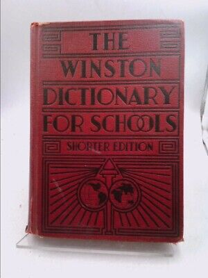 The New Winston Dictionary for Children: The Winston Dictionary for Schools...
