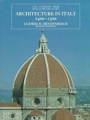 Architecture in Italy 1400-1500 (The Yale University Press Pelican Histor) by…