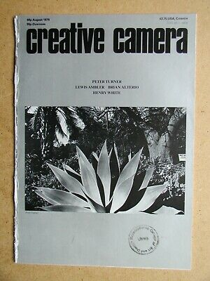 Creative Camera. August 1979. Peter Turner, Brian Alterio, Henry White, etc