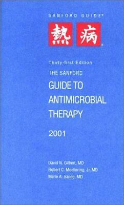 The Sanford Guide to Antimicrobial Therapy 2001
