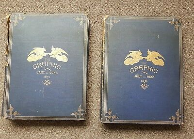 The Grahic newspapers 1871 vol 3 and 4 1871 complete year 2 volumes.