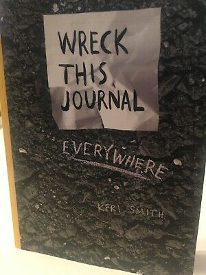Wreck This Journal Everywhere by Keri Smith, Paperback Book