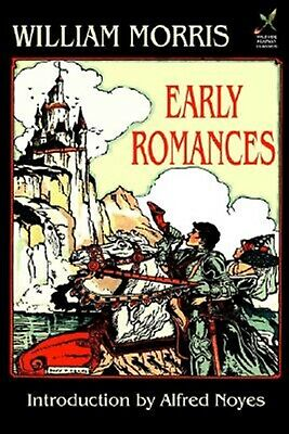 Early Romances by Morris, William -Hcover