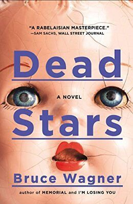 Dead Stars by Bruce Wagner (2013, Paperback)