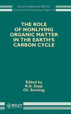 The Role of Nonliving Organic Matter in the Earth's Carbon Cycle  (ExLib)