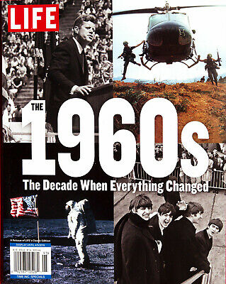 LIFE Magazine The 1960's Decade When Everything Changed Special Edition  NEW