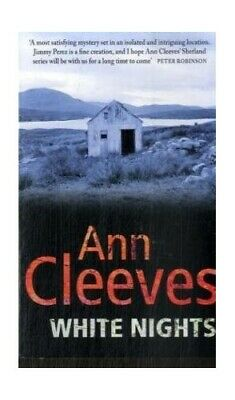 White Nights (Shetland) by Cleeves, Ann Paperback Book The Cheap Fast Free Post