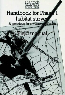 Handbook for Phase 1 Habitat Survey: Field Manual: A Technique for ... Paperback