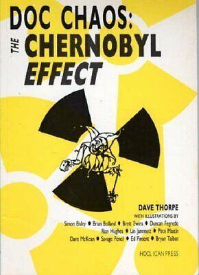 Doc Chaos: The Chernobyl Effect by Thorpe, Dave Paperback Book The Cheap Fast