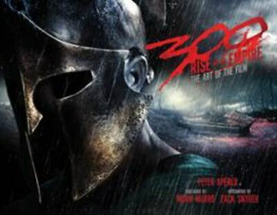 300 : Rise of an Empire - The Art of the Film by Peter Aperlo