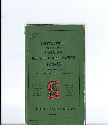 1939 Singer Model 128 Electric Sewing Machine Instruction Manual - 128-13