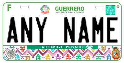 Guerrero Mexico Any Name Personalized Novelty Auto Car License Plate C08