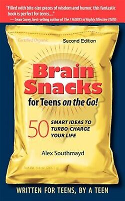 Brain Snacks for Teens on Go! Second Edition: 50 Smart Ideas  by Southmayd, Alex