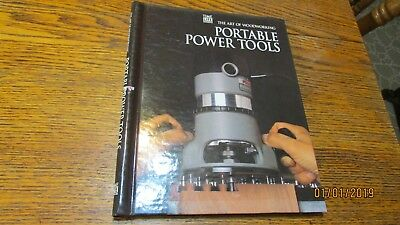 Time Life The Art Of Woodworking Series Portable Power Tools