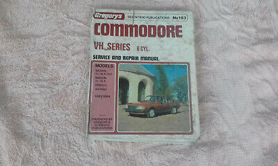Holden VH 6cyl Commodore Gregorys Workshop Manual 193 service repair