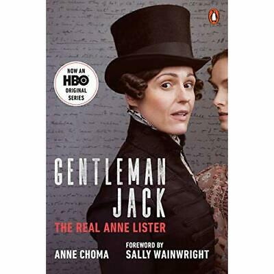 Gentleman Jack (Movie Tie-In): The Real Anne Lister - Paperback / softback NEW C