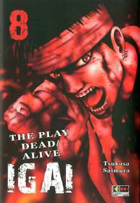 Manga - IGAI - THE PLAY DEAD/ALIVE N. 8 - nuovo italiano - flashbook