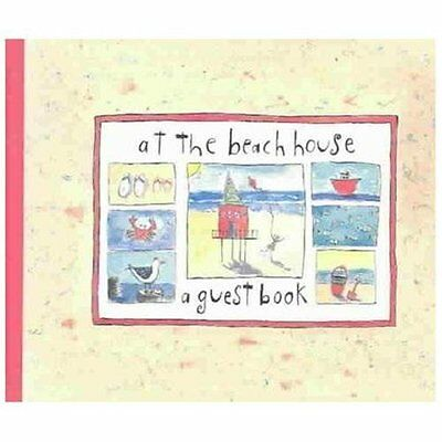 At the Beach House : A Guest Book by Sandy Gingras