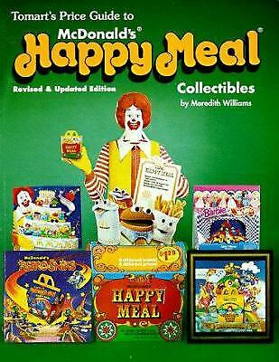 Tomart's Price Guide to McDonald's Happy Meal Collectibles by T. E. Tumbusch