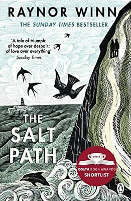 The Salt Path: The Sunday Times bestseller, shortlisted for th... by Raynor Winn