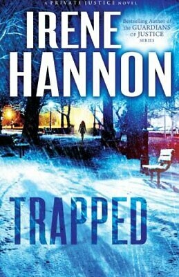 NEW - Trapped: A Novel (Private Justice) by Hannon, Irene