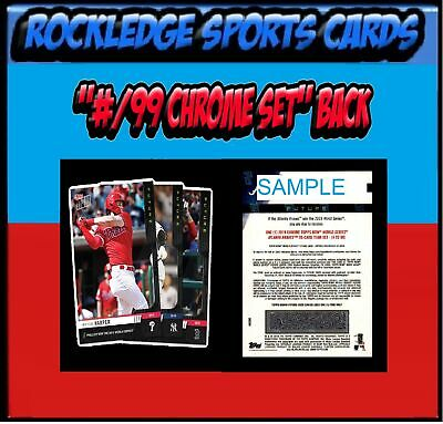 2019 Topps Now Futures World Series Singles (Pick Your Cards)(/99 Chrome Set)