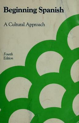Beginning Spanish : A Cultural Approach by Richard Armitage