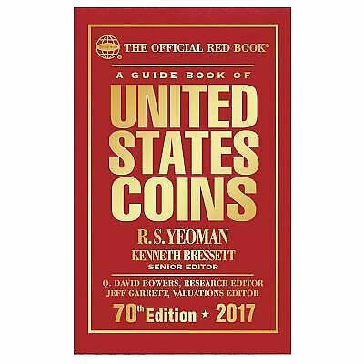 A Guide Book of United States Coins 2017 : The Official Red Book,...  (ExLib)