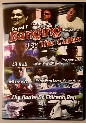 Banging For The Calles (The Roots Of Chicano Rap) DVD in GREAT condition [RARE]