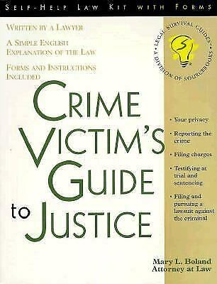 Crime Victim's Guide to Justice  (ExLib) by Mary L. Boland